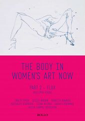 The Body in Women's Art Now: Part 2- Flux by Philippa Found nominated for FWSA Book Award 2011